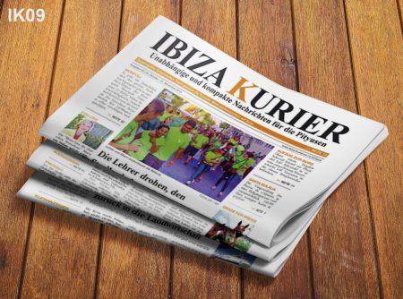 IBIZA KURIER 09/2013 - Aktuelle Nachrichten über Ibiza: Baustelle Vara de Rey, Dealer vor Gericht, Gast im Koma, MDMA, El Corsario, Lautstärke, Krematorium, Arbeitslose, Salon Europa, Tanit Jeans, Cool Escape, Haushaltskürzungen, Erdölbohrungen, Maria von Welser Interview, Tornado, Can Horse, Lehrerstreik, Hotelflohmarkt, Ibiza Mums, Dr Rachitan, Projecte Home, Kurs in Ackerbau, Granatapfel, Chris Le Blanc, Milchstraße, Space Closing, Cova Santa, Guy Gerber, Augenyoga, GWEN, Messen, Triathlon, Kumharas, Rolf Finkbeiner, Schnitzeloase, Monopoli Ibiza Edition
